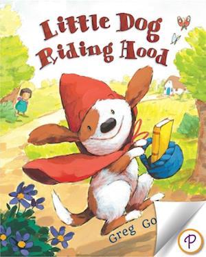 Little Dog Riding Hood af Greg Gormley