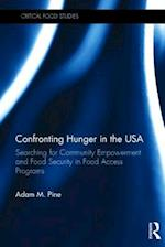 Confronting Hunger in the USA (Critical Food Studies)
