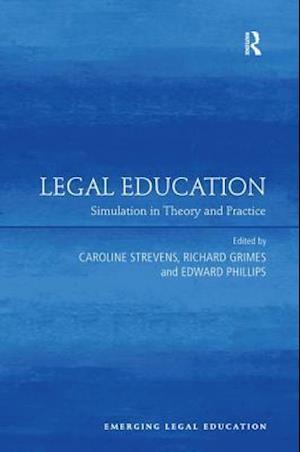 Legal Education af Caroline Strevens