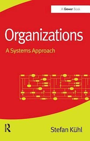 Organizations af Stefan Kuhl