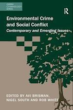 Environmental Crime and Social Conflict af Avi Brisman