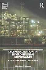 Decentralization in Environmental Governance (New Directions in Planning Theory)