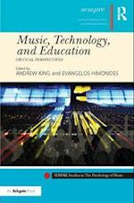 Music, Technology and Education (Sempre Studies in the Psychology of Music)