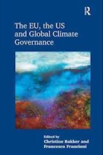 The EU, the US and Global Climate Governance af Christine Bakker