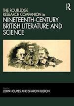 The Ashgate Research Companion to Nineteenth-century British Literature and Science