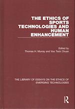 The Ethics of Sports Technologies and Human Enhancement (The Library of Essays on the Ethics of Emerging Technologies)
