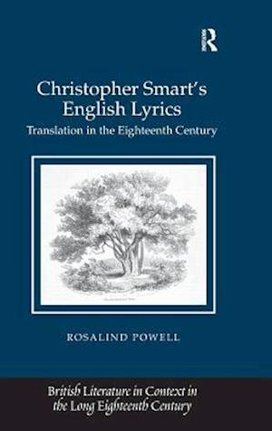 Christopher Smart's English Lyrics af Rosalind Powell