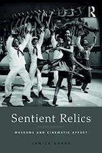 Sentient Relics: Museums and Cinematic Affect