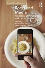Food and Media: Practices, Distinctions and Heterotopias (Critical Food Studies)