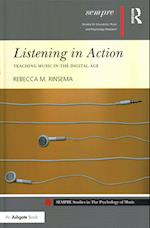 Listening in Action: Teaching Music in the Digital Age (Sempre Studies in the Psychology of Music)