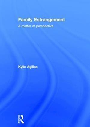 Family Estrangement af Kylie Agllias