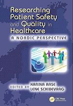 Researching Patient Safety and Quality in Healthcare