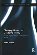 Changing Names and Gendering Identity (Routledge Research in Gender and Society)