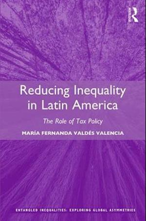 Reducing Inequality in Latin America af Maria Fernanda Valdes Valencia