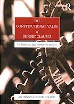 The Constitutional Value of Sunset Clauses af Antonios Emmanouil Kouroutakis