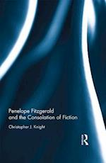 Penelope Fitzgerald and the Consolation of Fiction af Christopher J. Knight