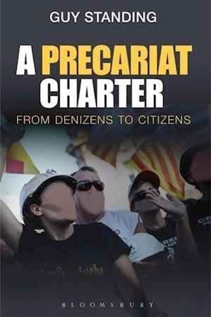 A Precariat Charter af Guy Standing