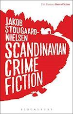 Scandinavian Crime Fiction (21st Century Genre Fiction)