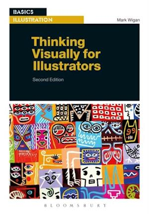 Thinking Visually for Illustrators af Mark Wigan
