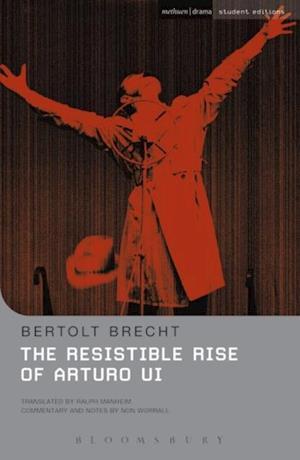 Resistible Rise of Arturo Ui af Bertolt Brecht