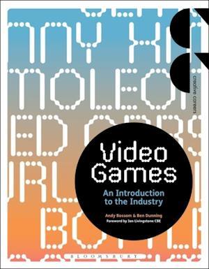 Video Games af Andy Bossom, Ben Dunning