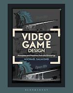 Video Game Design af Michael Salmond