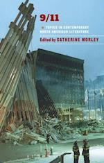 9/11 (Bloomsbury Topics in Contemporary North American Literature)