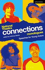 National Theatre Connections Monologues (Play Anthologies)