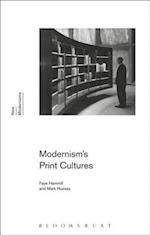 Modernism's Print Cultures (New Modernisms)