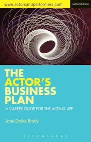 The Actor's Business Plan af Jane Drake Brody