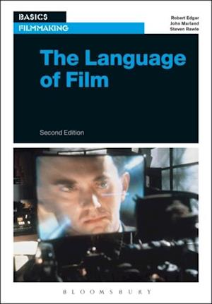 Language of Film af John Marland, Steven Rawle, Robert Edgar