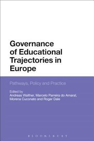 Governance of Educational Trajectories in Europe af Andreas Walther
