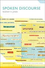 Spoken Discourse (Bloomsbury Discourse)