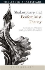 Shakespeare and Ecofeminist Theory af Jennifer Munroe