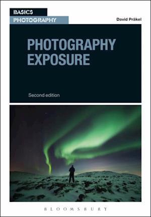 Photography Exposure af David Pr kel