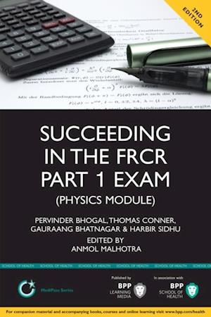 Succeeding in the FRCR Part 1 Exam (Physics Module) af Thomas Conner