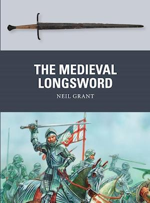 The Medieval Longsword af Pete Nash