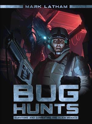 Bug Hunts af Mark Latham