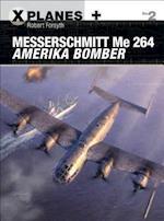 Messerschmitt Me 264 Amerika Bomber (X planes)