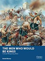 The Men Who Would be Kings (Osprey Wargames)