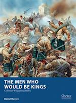 Men Who Would Be Kings (Osprey Wargames)