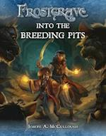 Frostgrave: Into the Breeding Pits (Frostgrave, nr. 2)