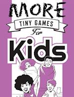 More Tiny Games for Kids