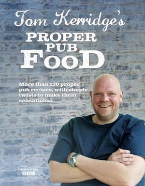 Tom Kerridge's Proper Pub Food af Tom Kerridge