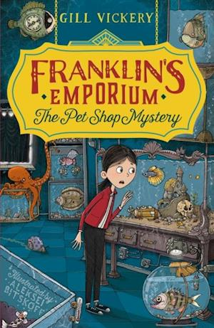 Franklin's Emporium: The Pet Shop Mystery af Gill Vickery