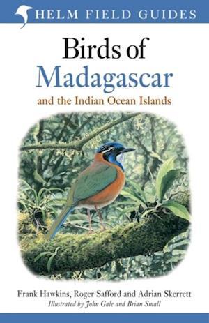 Birds of Madagascar and the Indian Ocean Islands af Adrian Skerrett