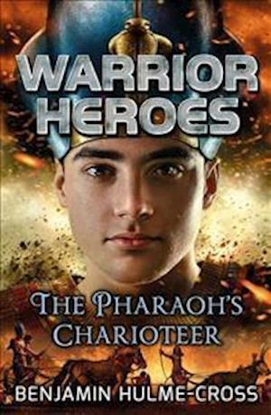 Bog, paperback Warrior Heroes: The Pharaoh's Charioteer af Benjamin Hulme-cross