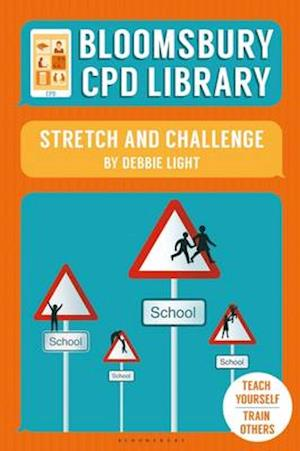 Bog, paperback Bloomsbury CPD Library: Stretch and Challenge af Debbie Light