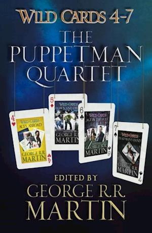Wild Cards 4-7: The Puppetman Quartet af George R.R. Martin