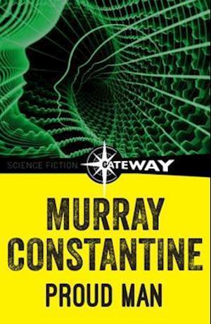 Proud Man af Murray Constantine